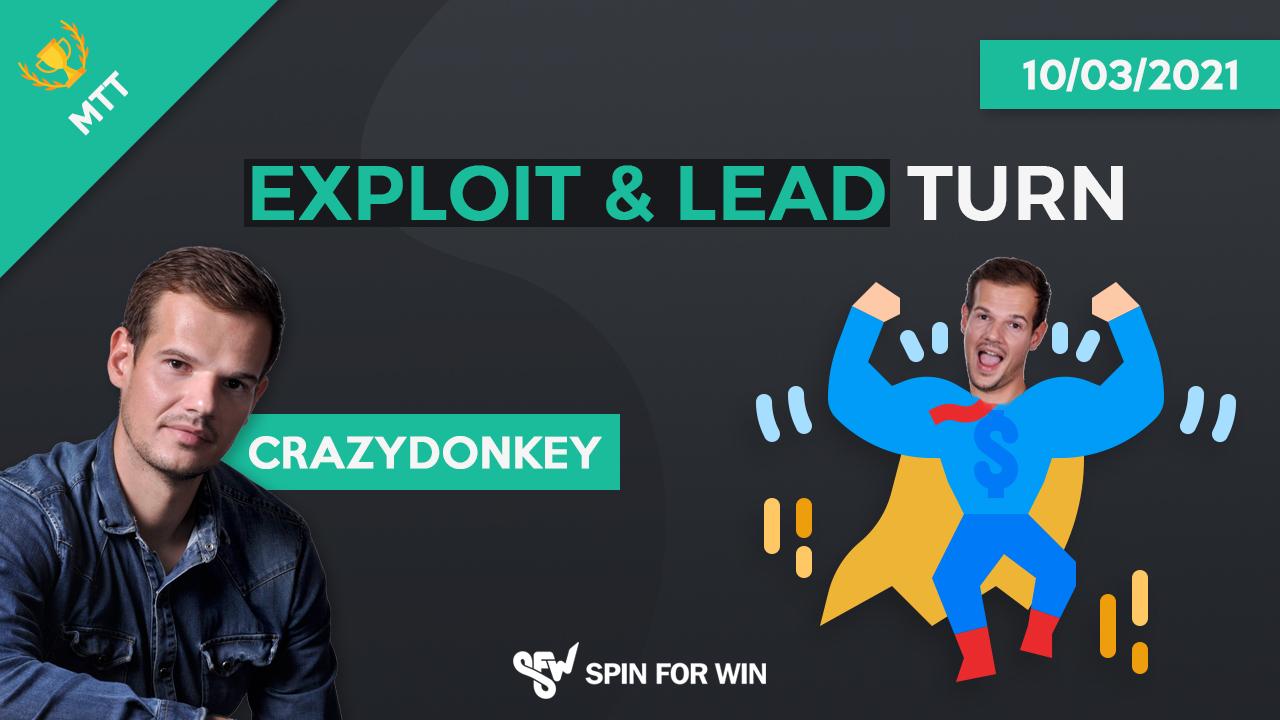 Exploit & Lead Turn