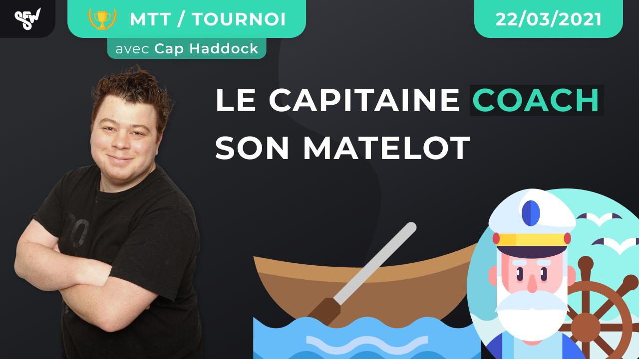 Le capitaine coach son matelot !