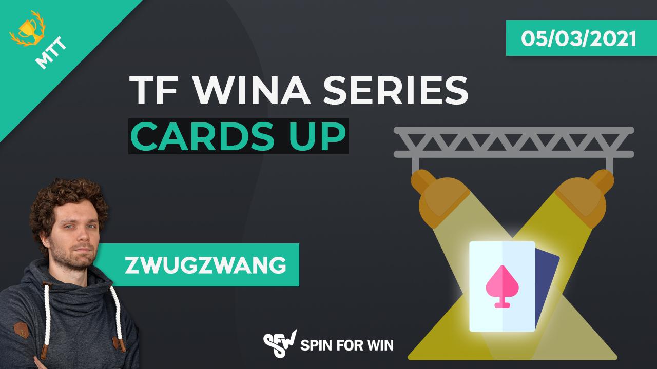 TF Wina Series 100€ Cards Up ! L'analyse !