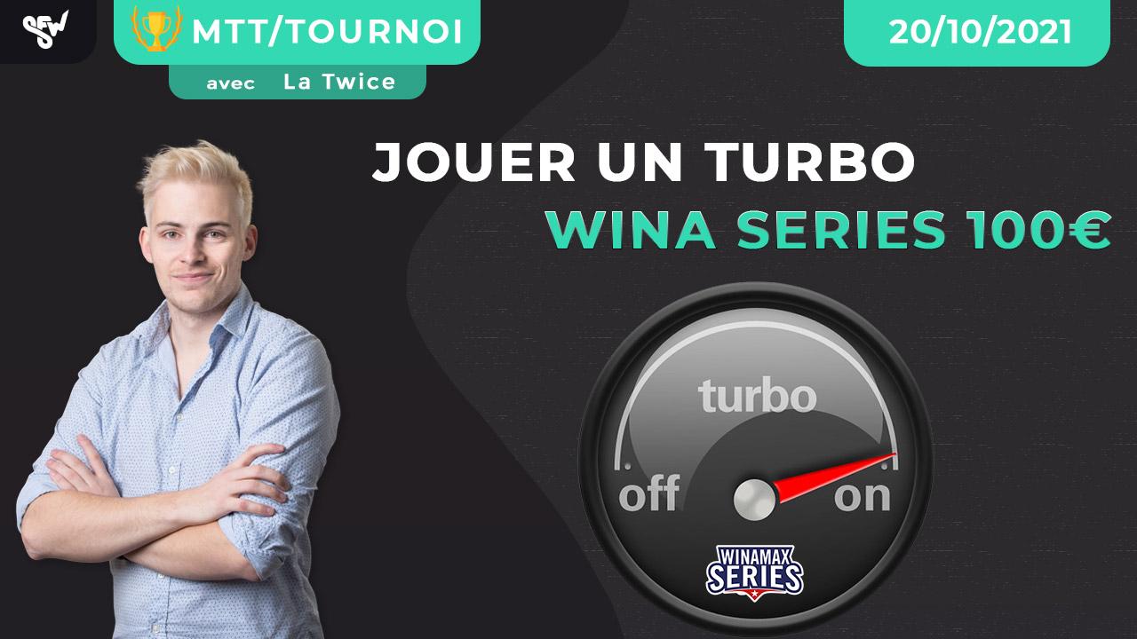 Jouer un turbo wina series