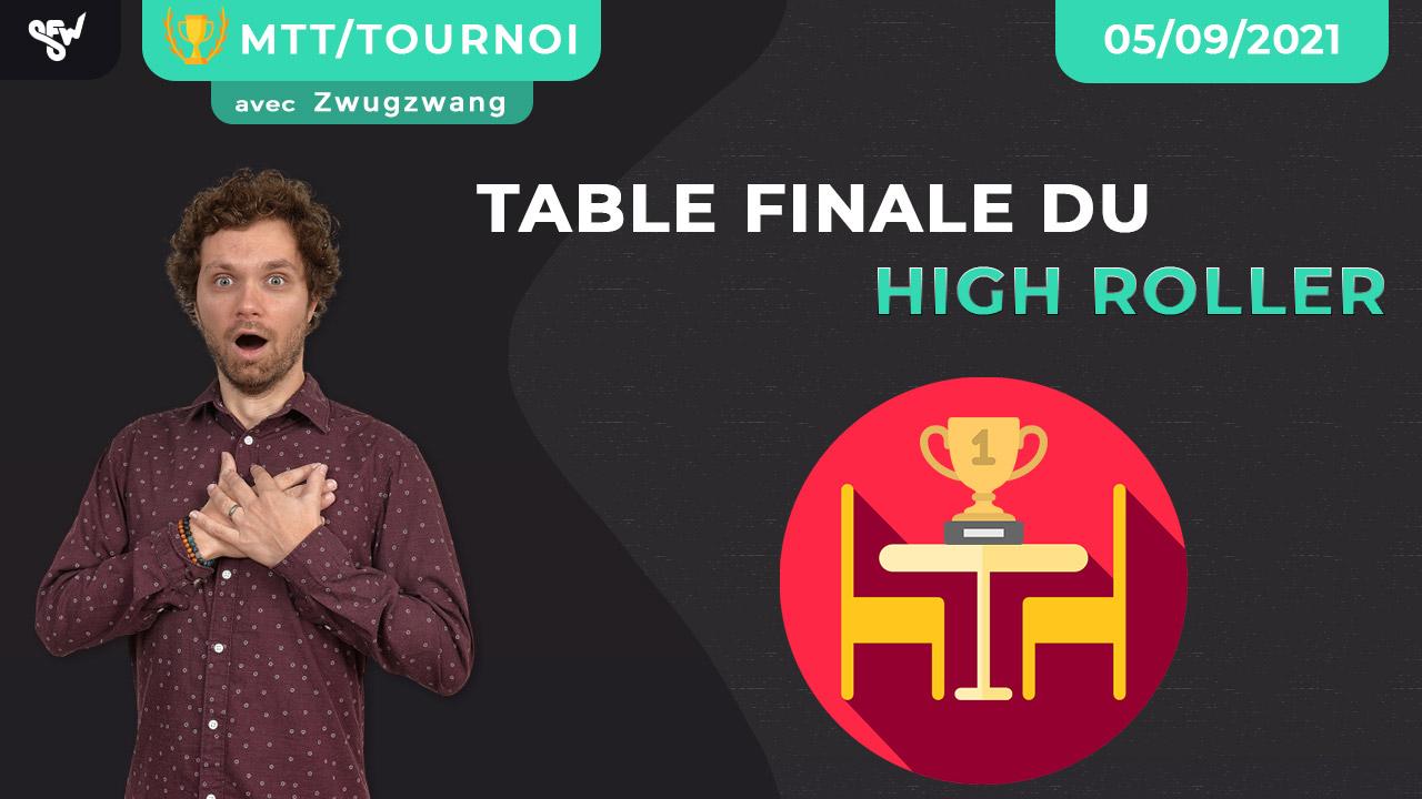 Table finale du high roller