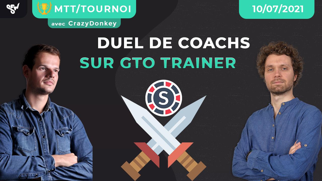 Duel de coachs sur gto trainer