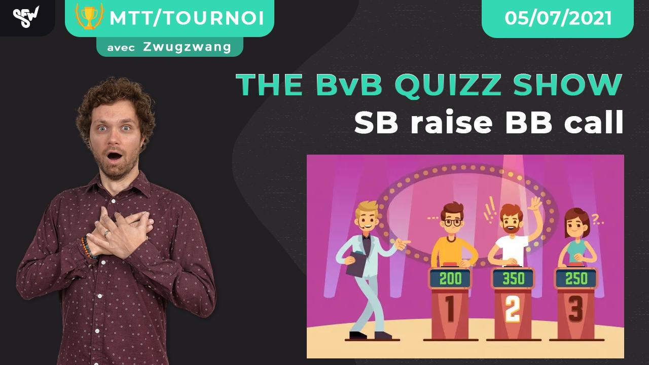 The BvB show SB raise BB call