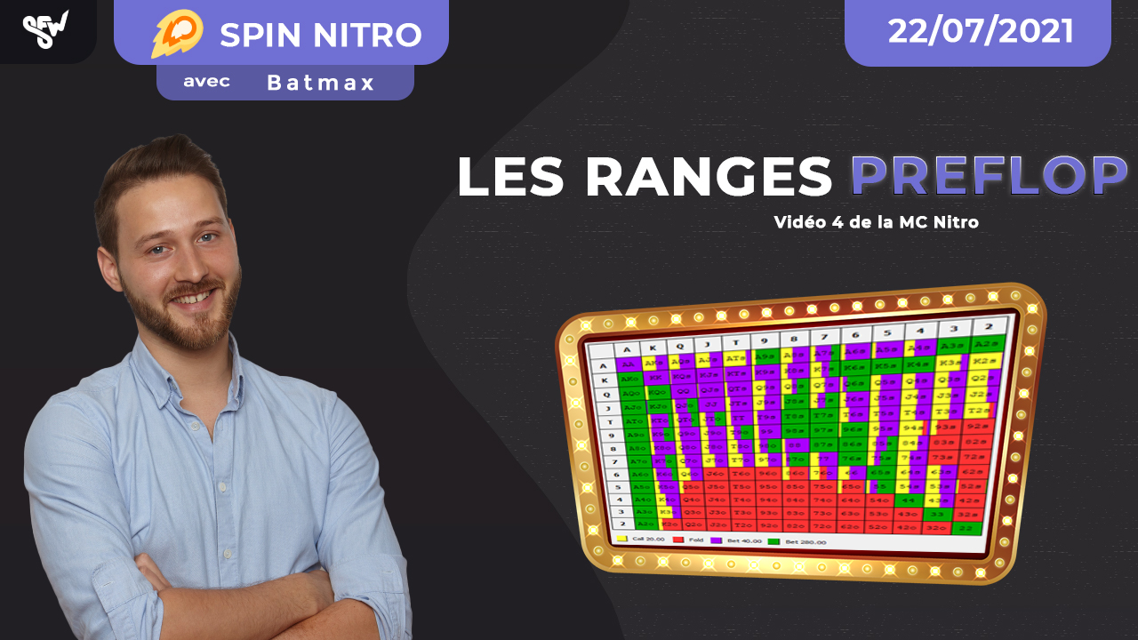 Les Ranges Preflop ! Vidéo 4 de la MC Nitro