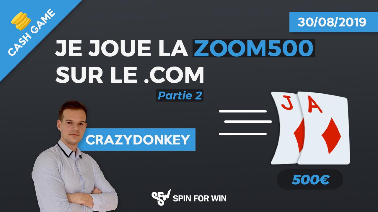Je joue la Zoom500 du .com, Partie 2