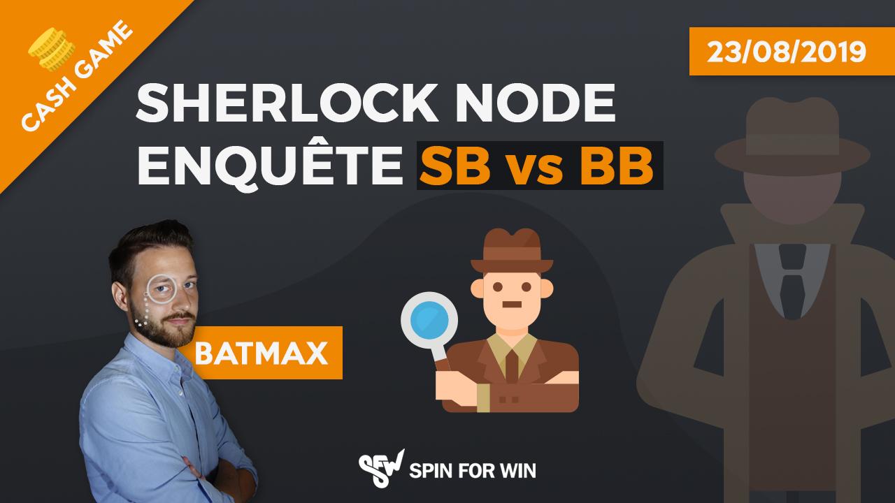 Sherlock Node enquête SBvBB