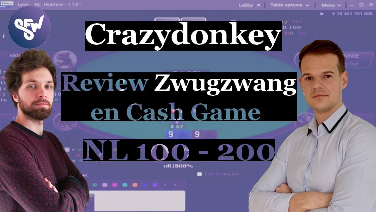 Crazydonkey review une session de CG de notre coach MTT, Zwugzwang !