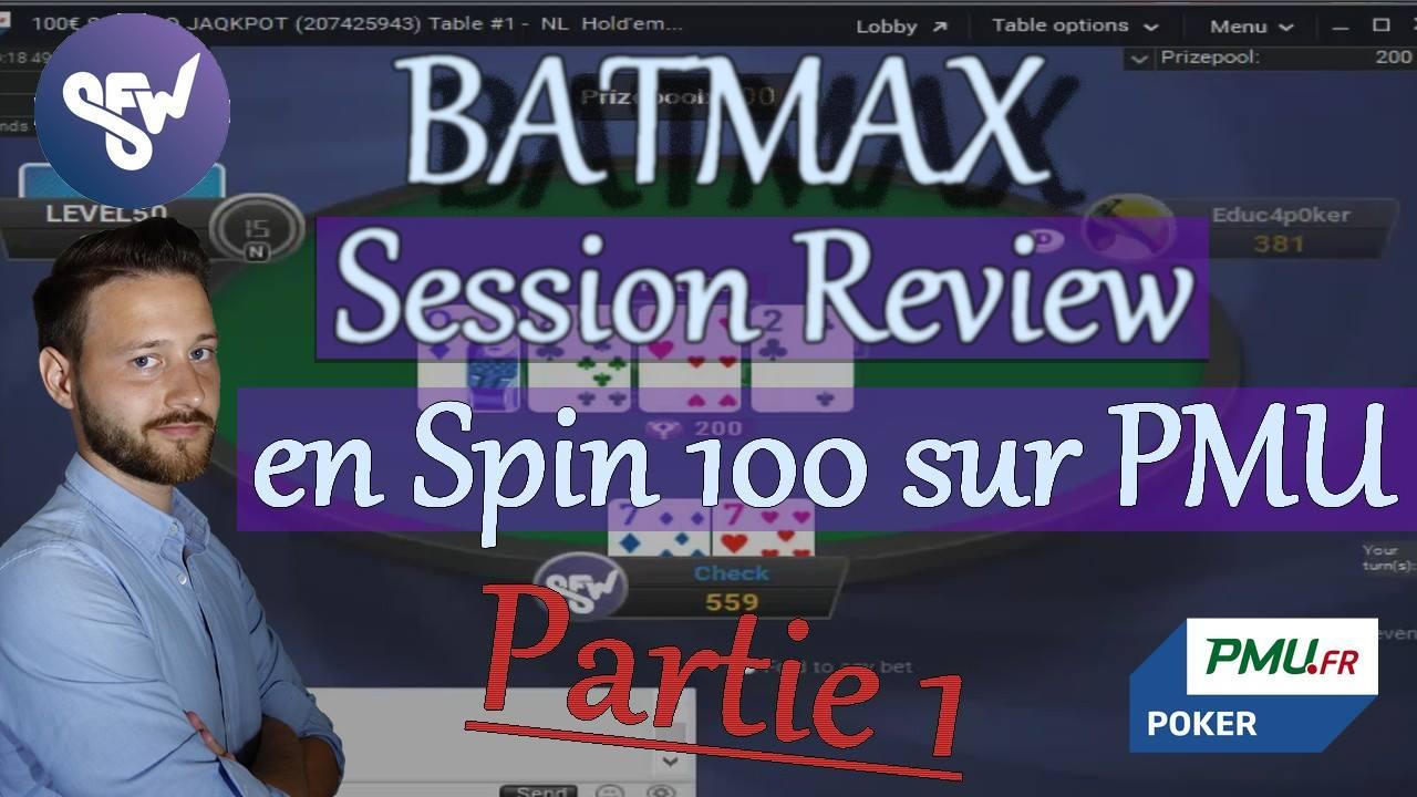 Batmax effectue une Session Review en SNG100 sur PMU, Partie 1