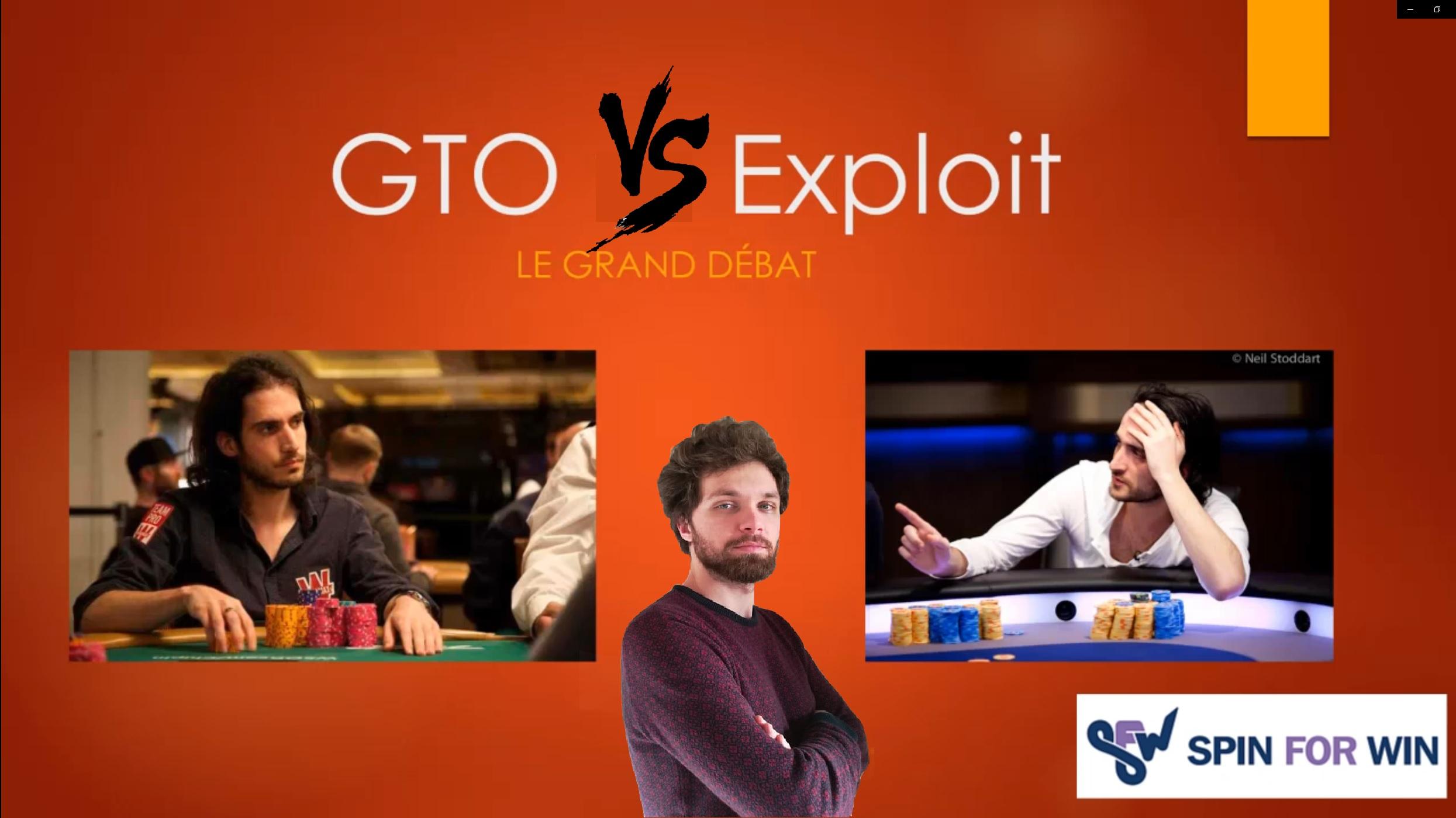 GTO VS Exploit : Le grand débat