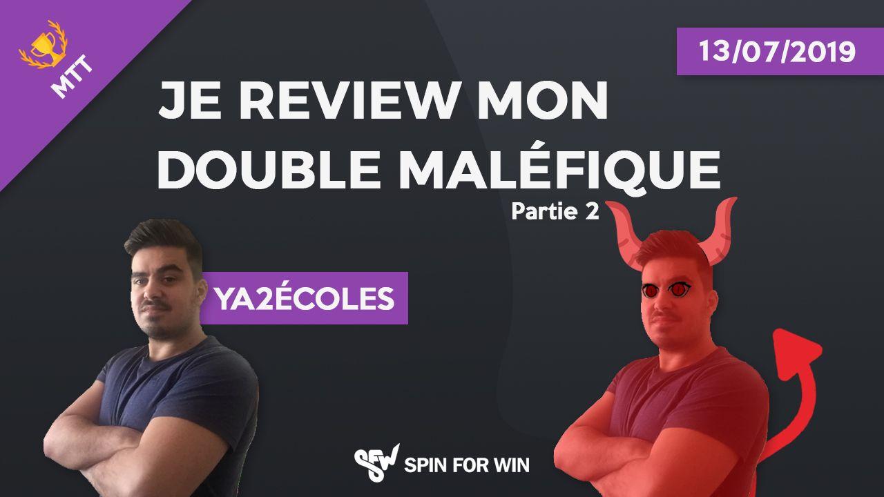 Je review mon double maléfique, épisode 2