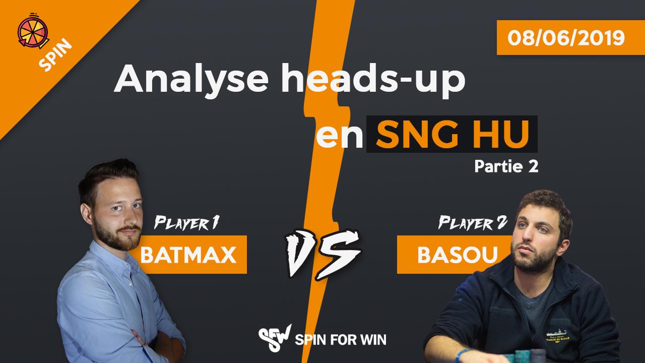 Basou & Batmax analysent leur match en SNG HU ! Partie 2