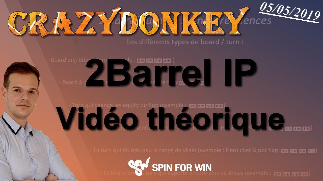 Crazydonkey dans : le 2barrel Turn IP décortiqué