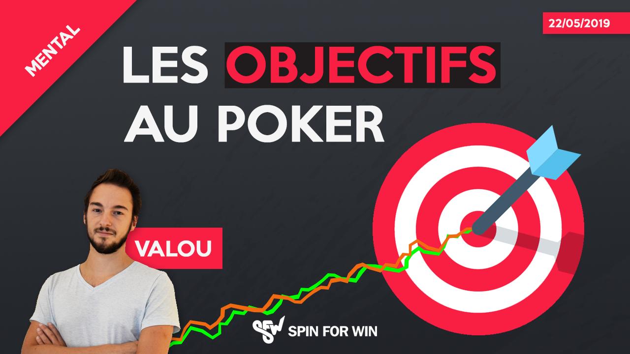 Les objectifs au poker !