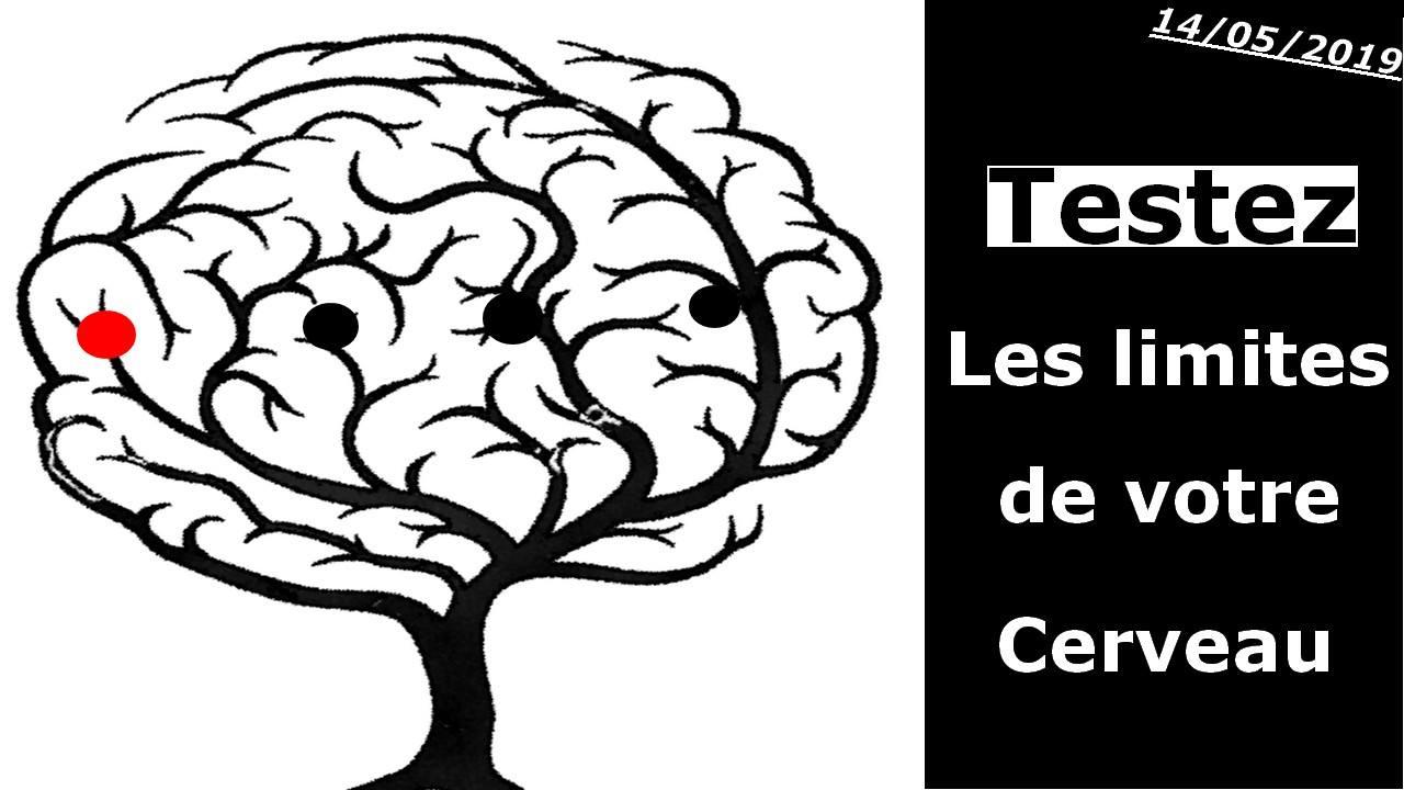 Testez les limites de votre cerveau !