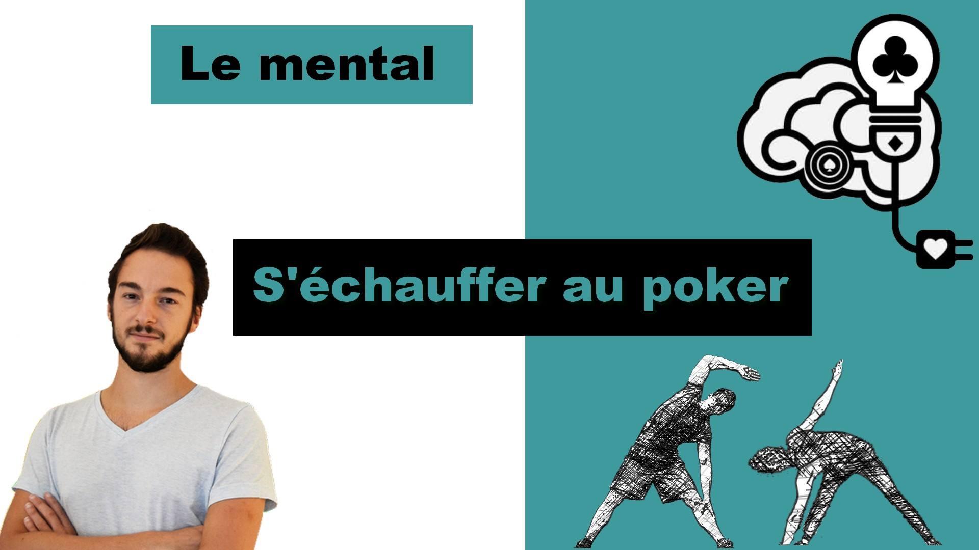 Vidéo mentale : S'échauffer au poker et gagner de l'EV