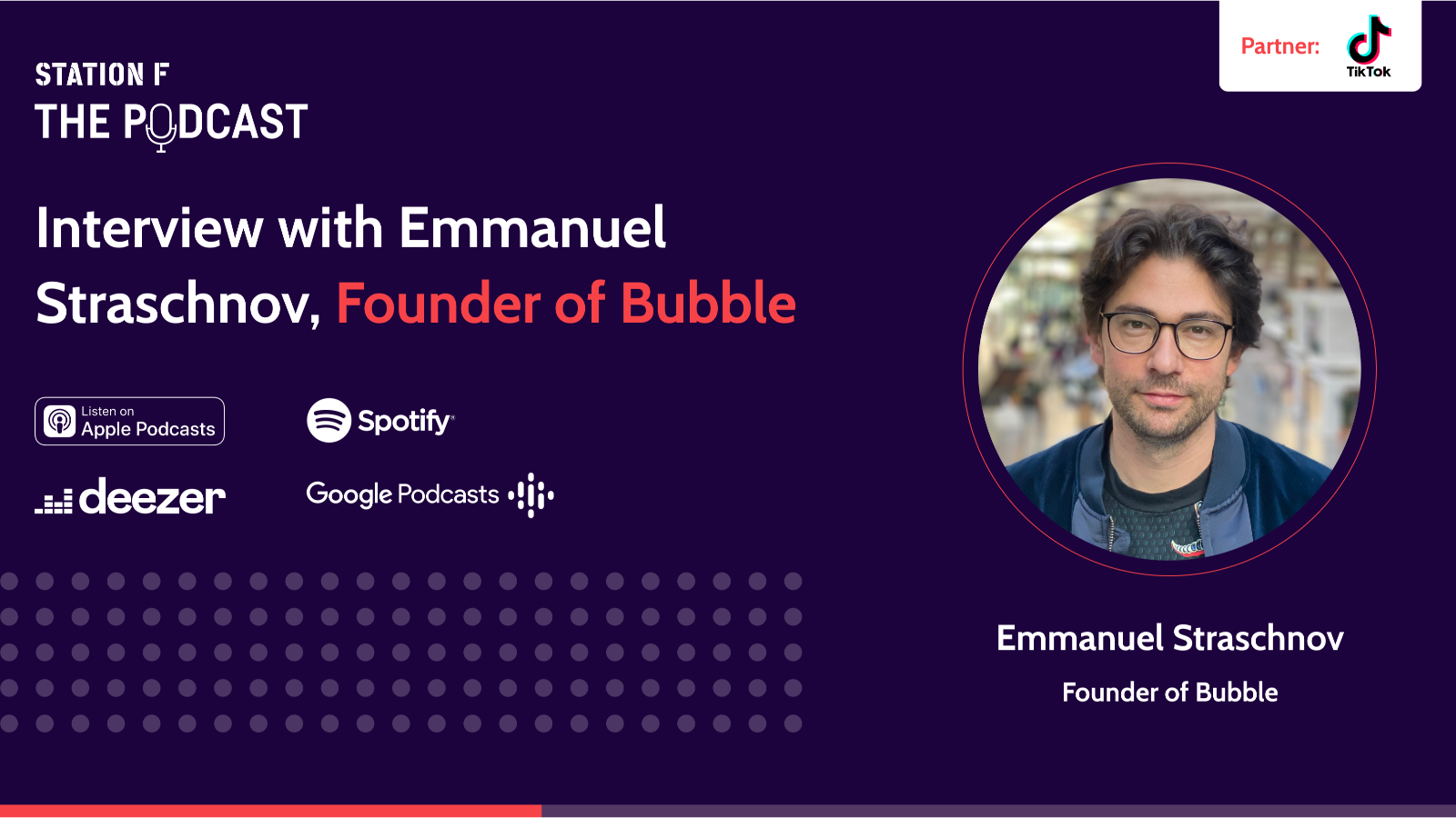 Thumbnail for news article called Interview with Emmanuel Straschnov, Founder of Bubble