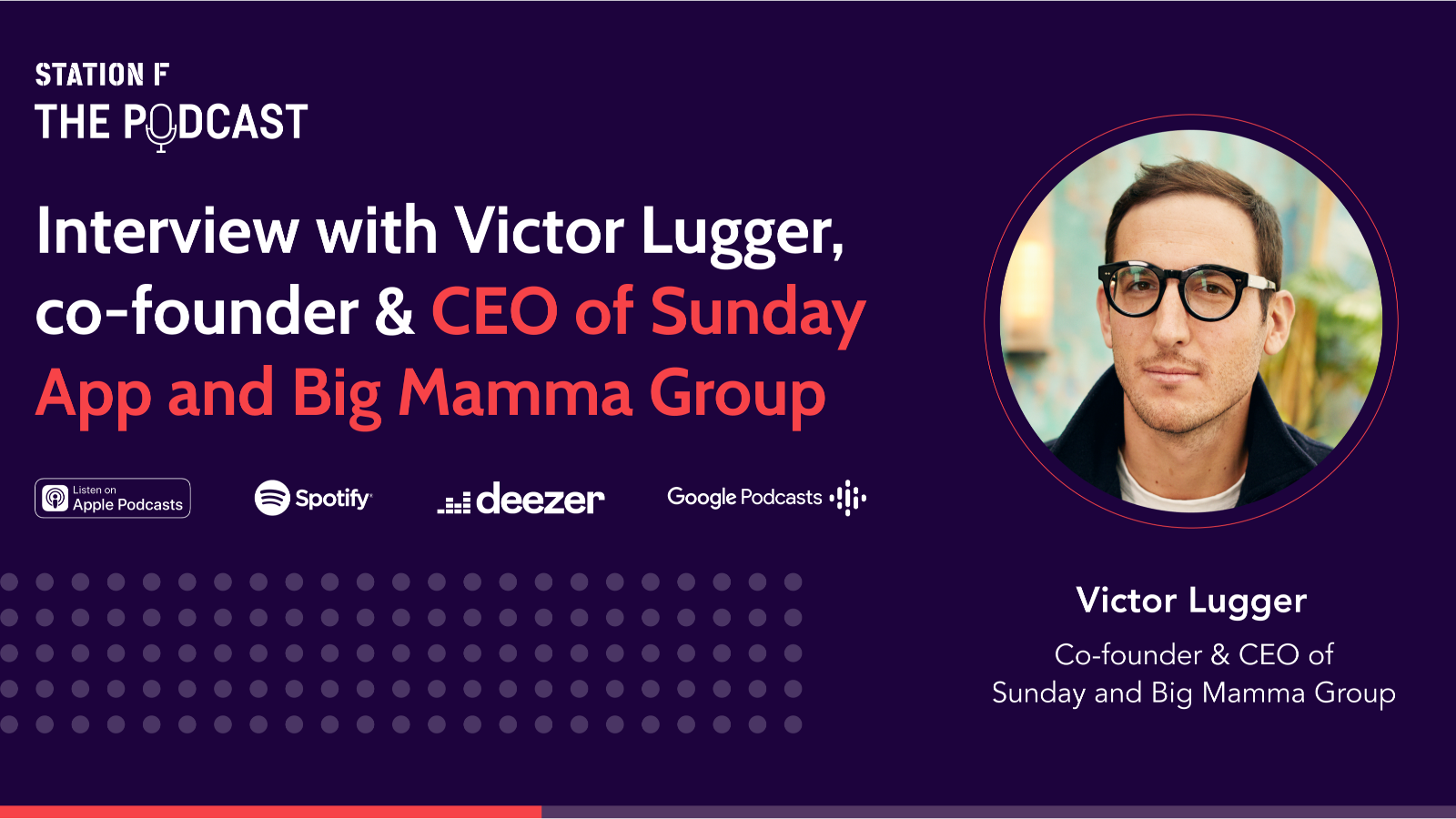 Thumbnail for news article called Interview with Victor Lugger, co-founder & CEO of Big Mamma Group and Sunday App
