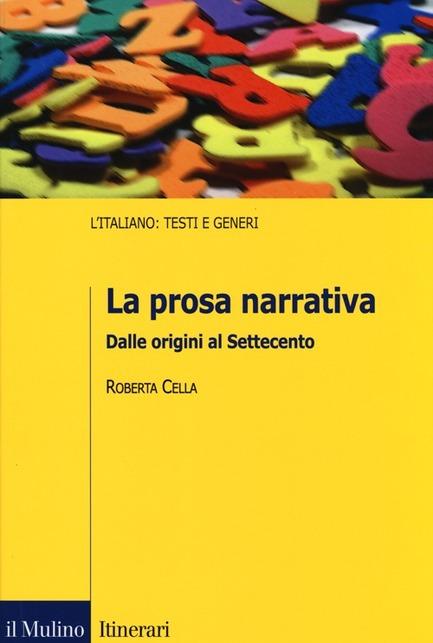 La prosa narrativa. Dalle origini al Settecento