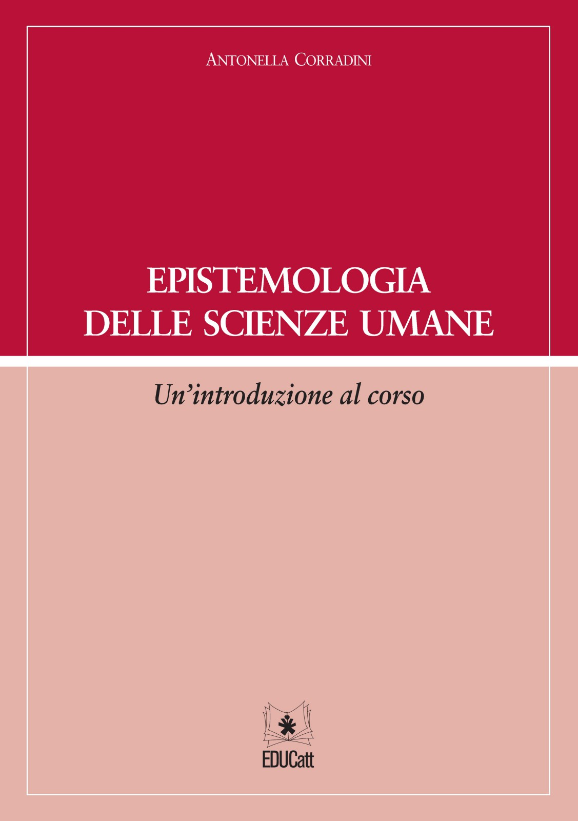 EPISTEMOLOGIA DELLE SCIENZE UMANE. UN'INTRODUZIONE AL CORSO