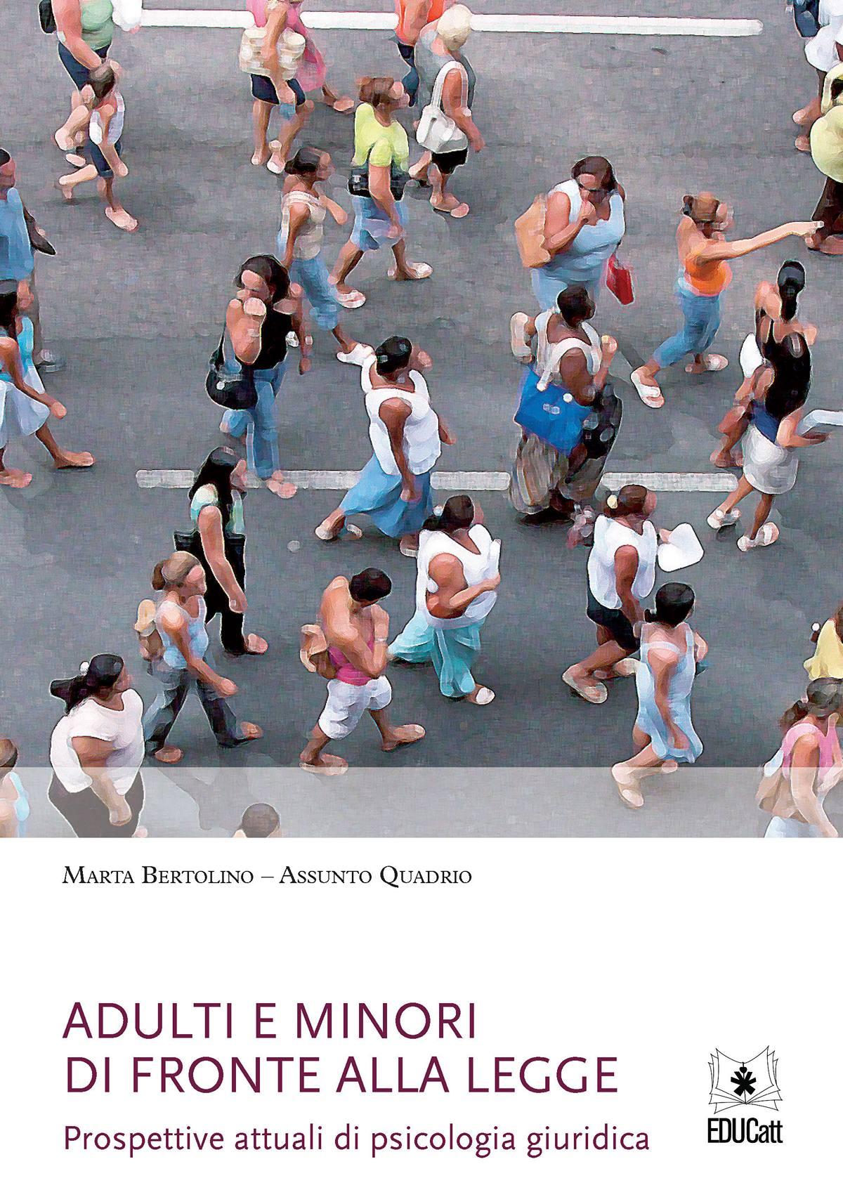 ADULTI E MINORI DI FRONTE ALLA LEGGE
