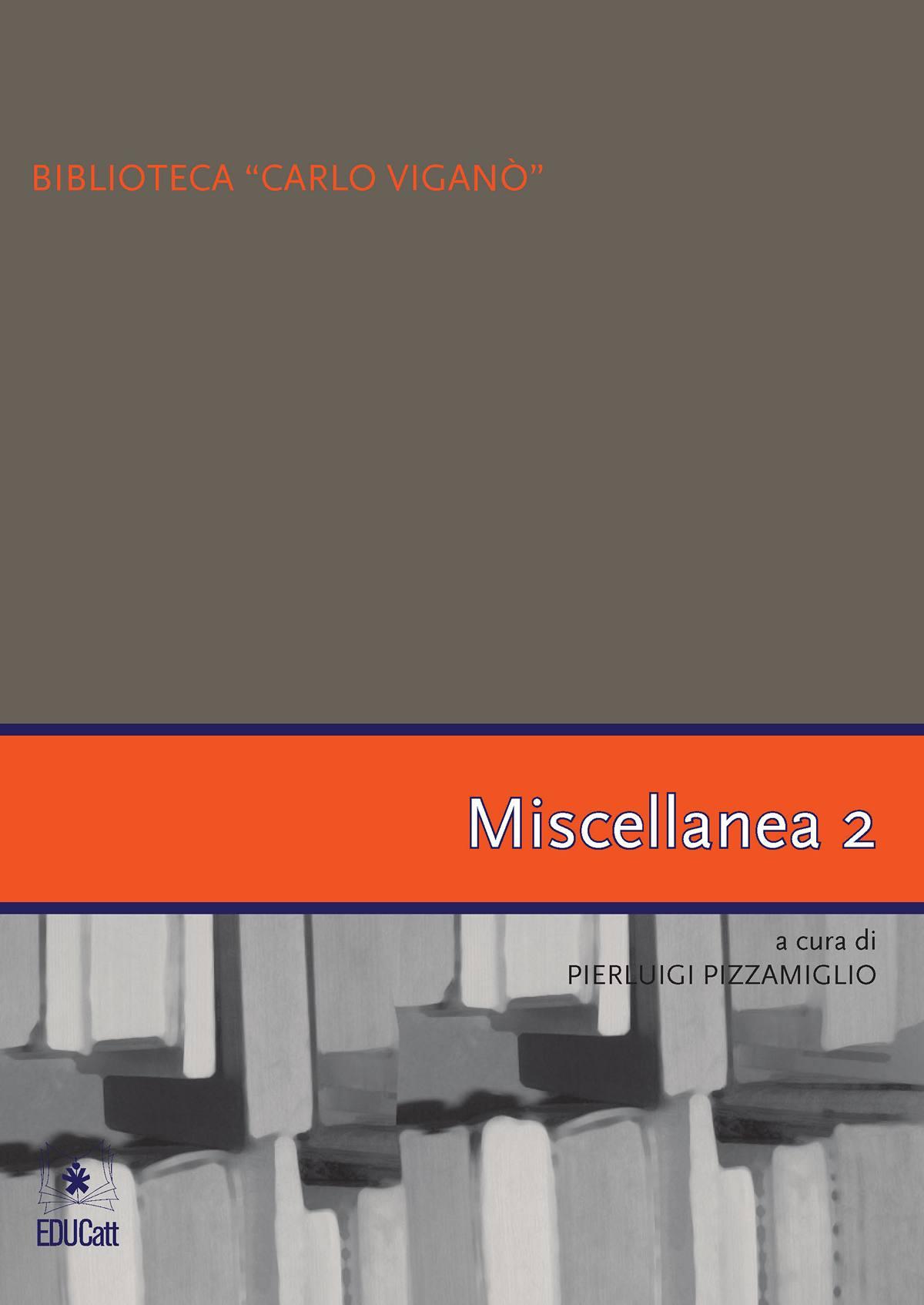 MISCELLANEA 2 - BIBLIOTECA CARLO VIGANO