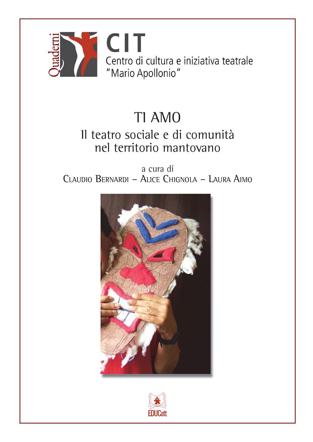 TI AMO IL TEATRO SOCIALE E DI COMUNITÀ NEL TERRITORIO MANTOVANO