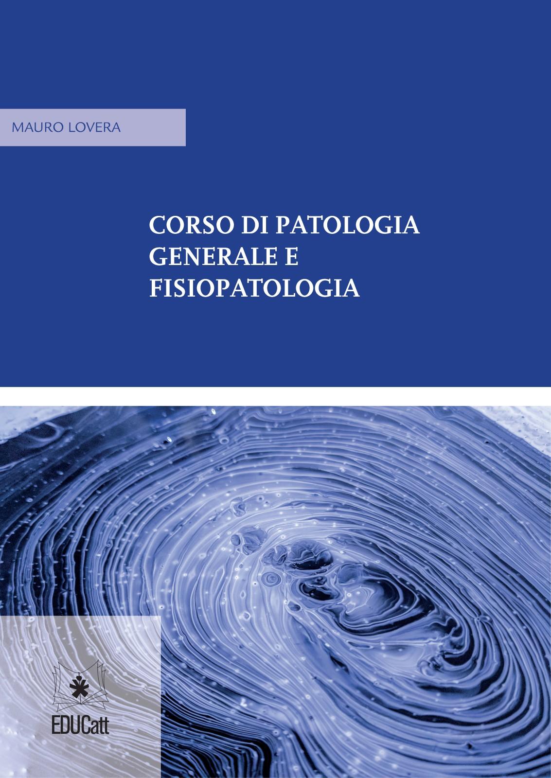 CORSO DI PATOLOGIA GENERALE E FISIOPATOLOGIA