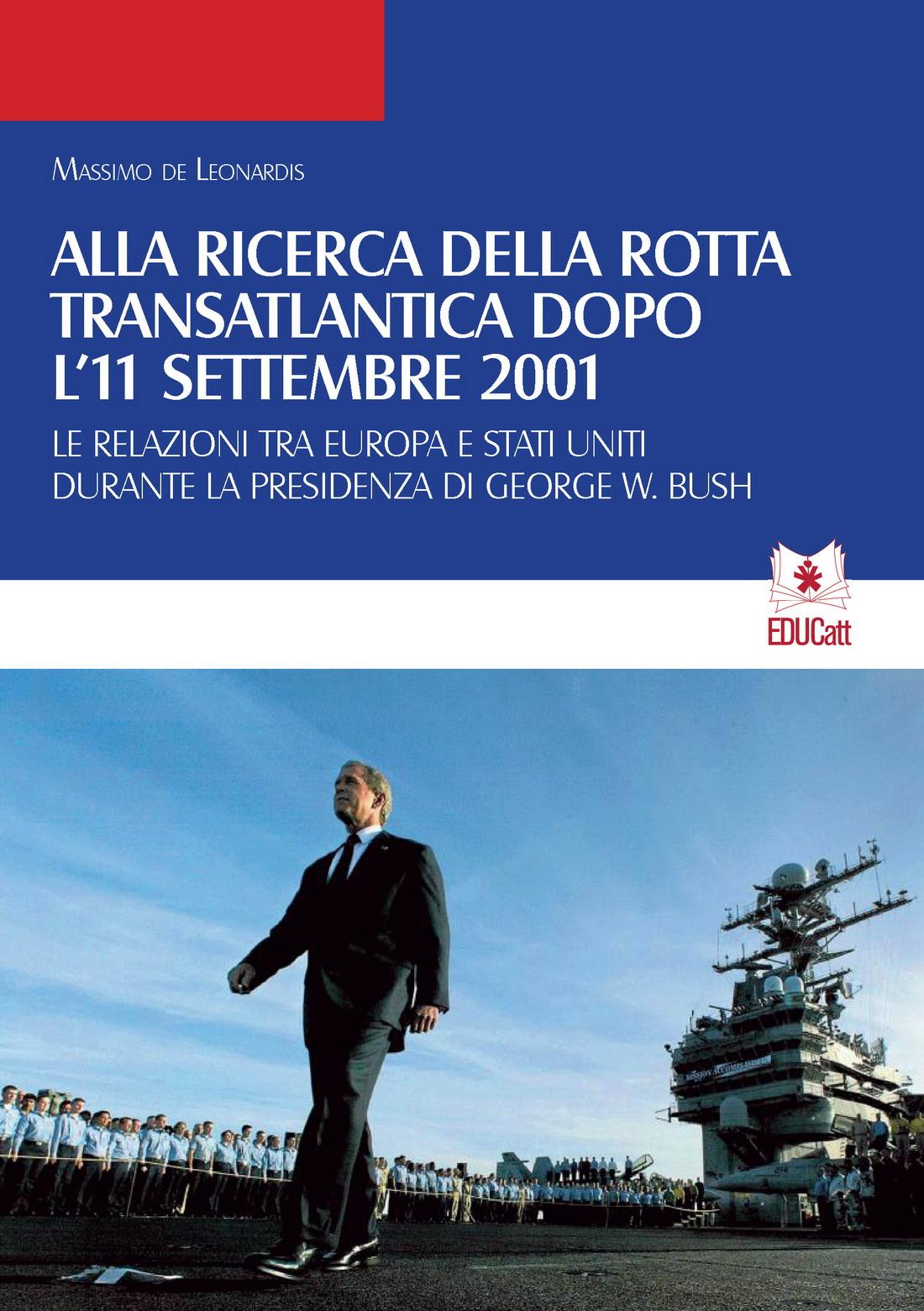 ALLA RICERCA DELLA ROTTA TRANSATLANTICA DOPO L'11 SETTEMBRE 2001 (QDSP 9/10 2016)