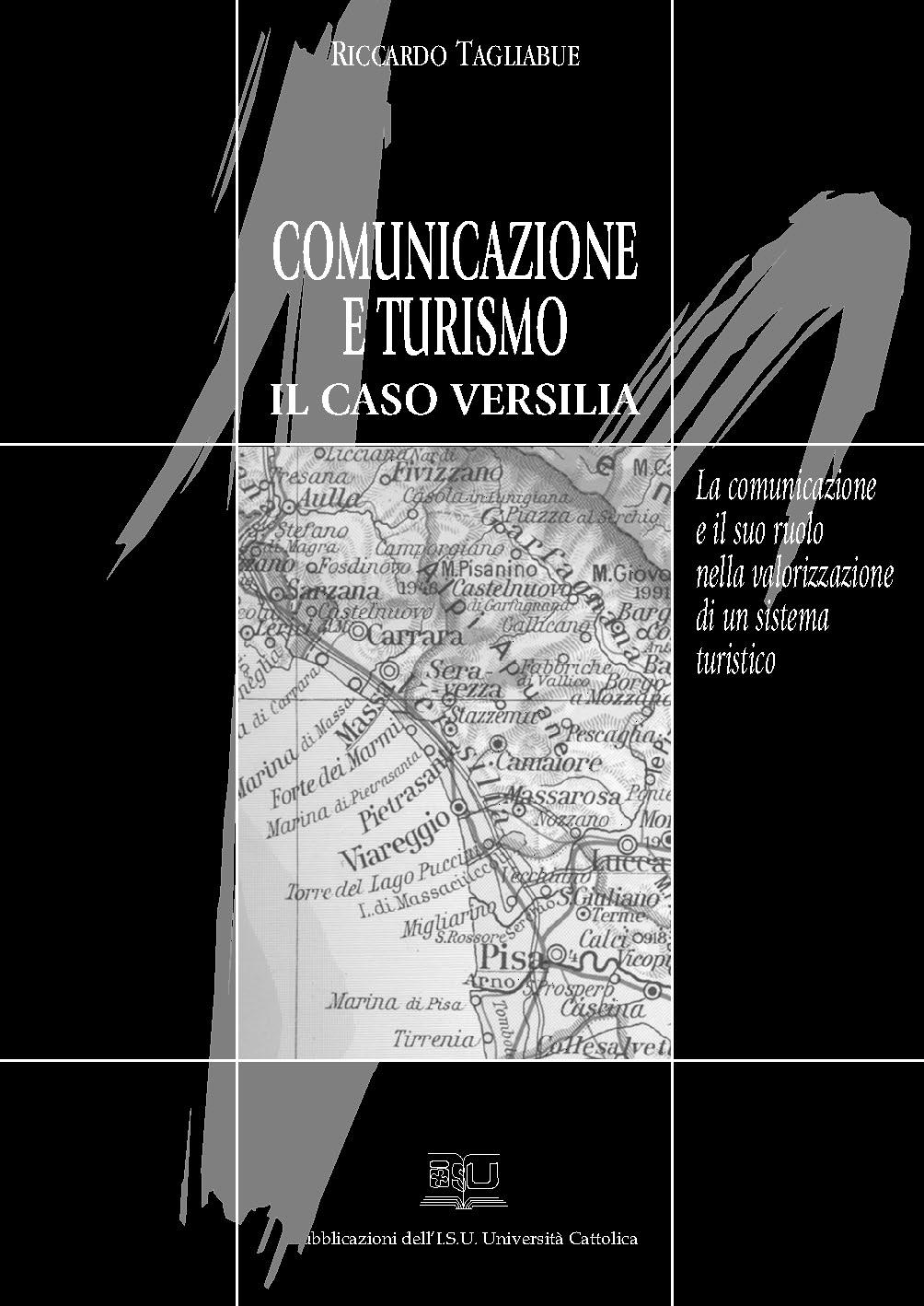 COMUNICAZIONE E TURISMO. IL CASO VERSILIA