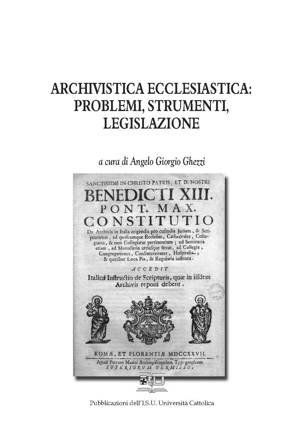 ARCHIVISTICA ECCLESIASTICA: PROBLEMI, STRUMENTI, LEGISLAZIONE