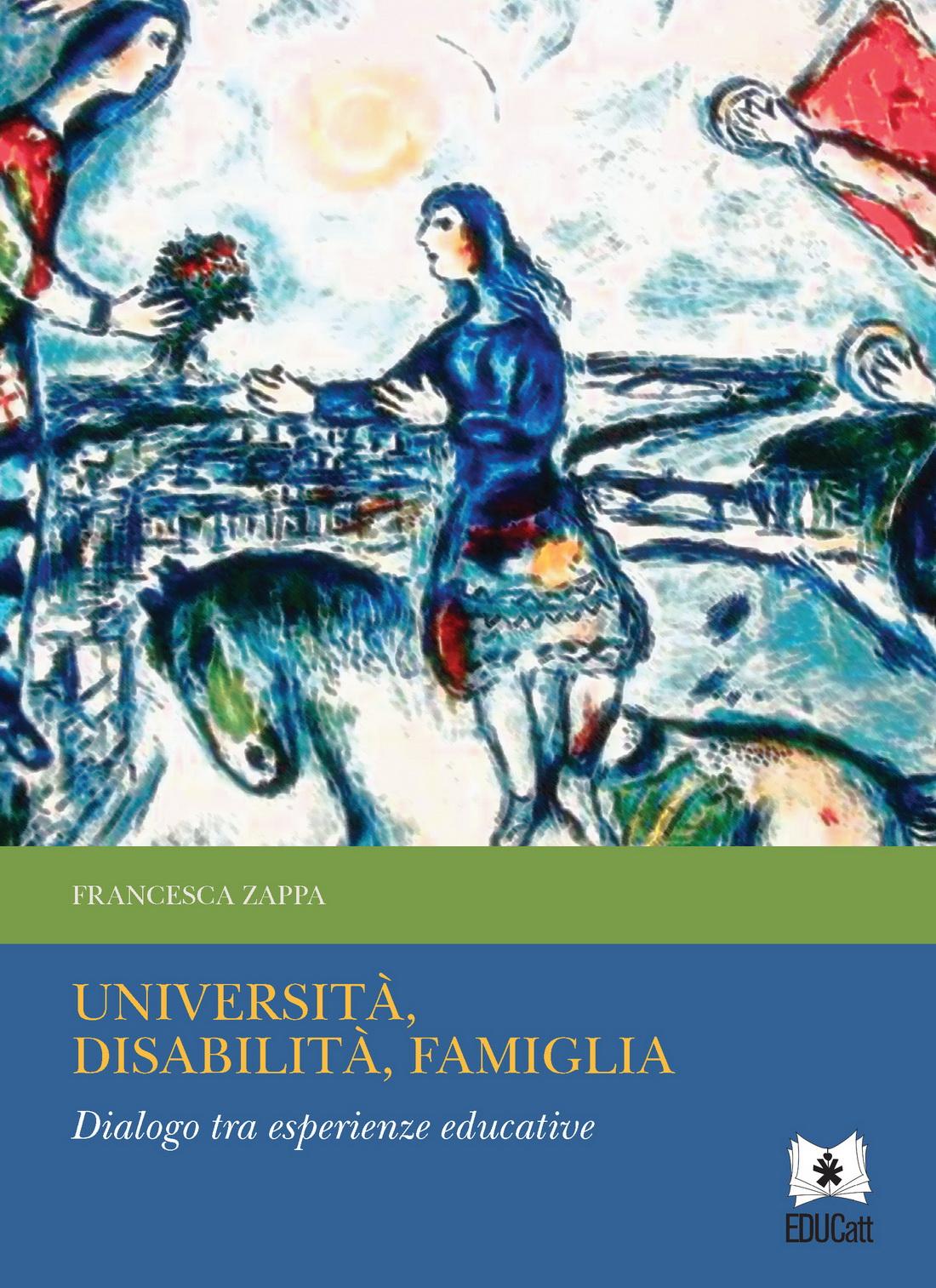 UNIVERSITA', DISABILITA', FAMIGLIA. DIALOGO TRA ESPERIENZE EDUCATIVE