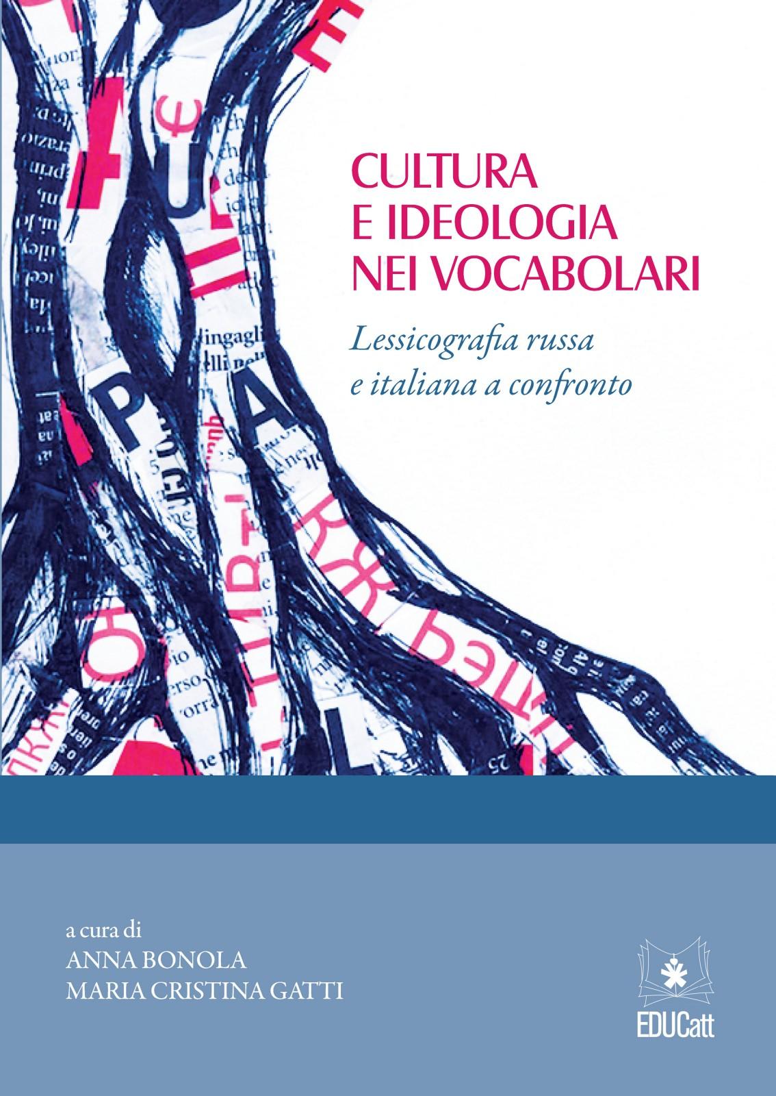 CULTURA E IDEOLOGIA NEI VOCABOLARI. LESSICOGRAFIA RUSSA E ITALIANA A CONFRONTO