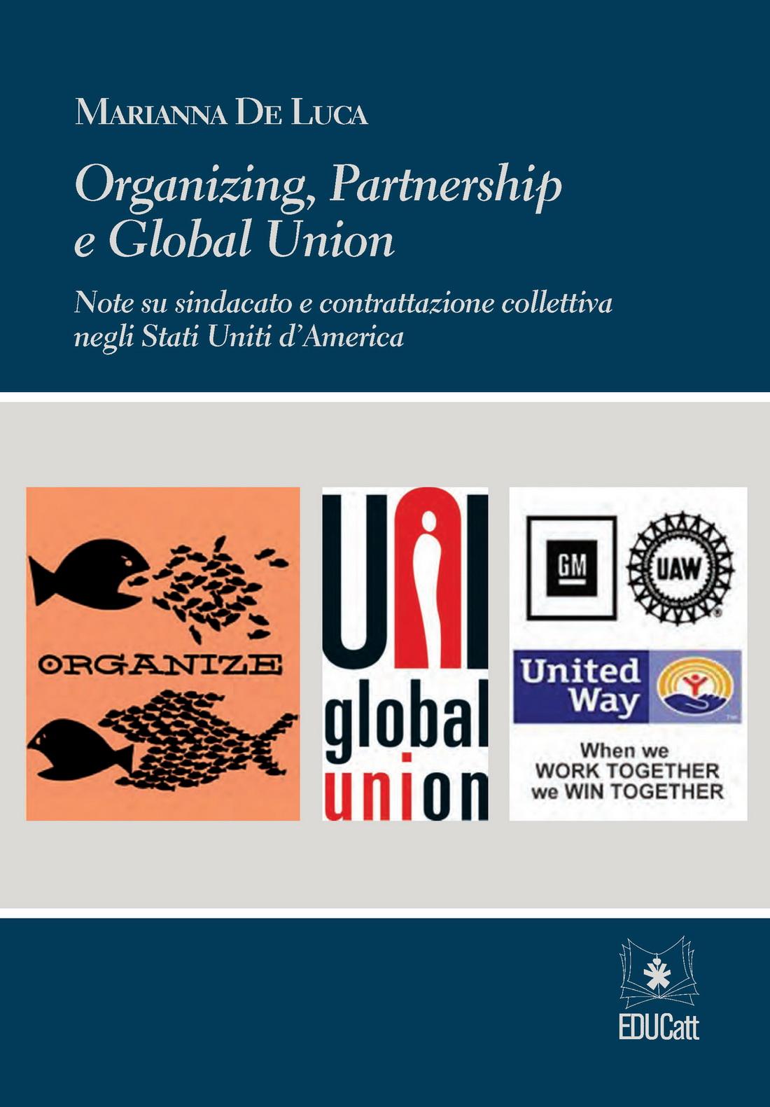 ORGANIZING, PARTNERSHIP E GLOBAL UNION