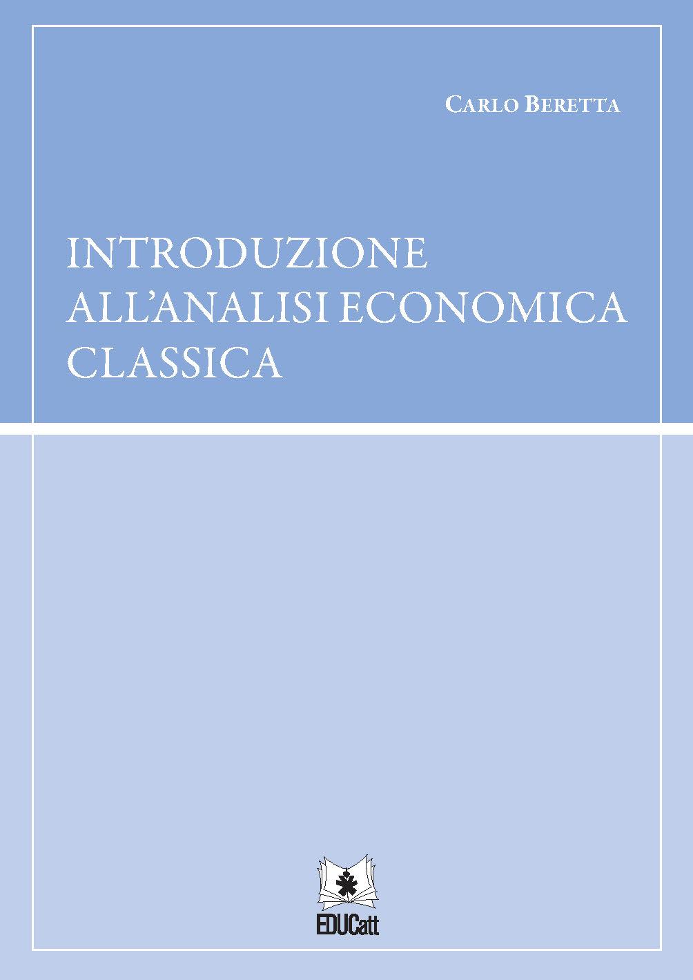 INTRODUZIONE ALL'ANALISI ECONOMICA CLASSICA