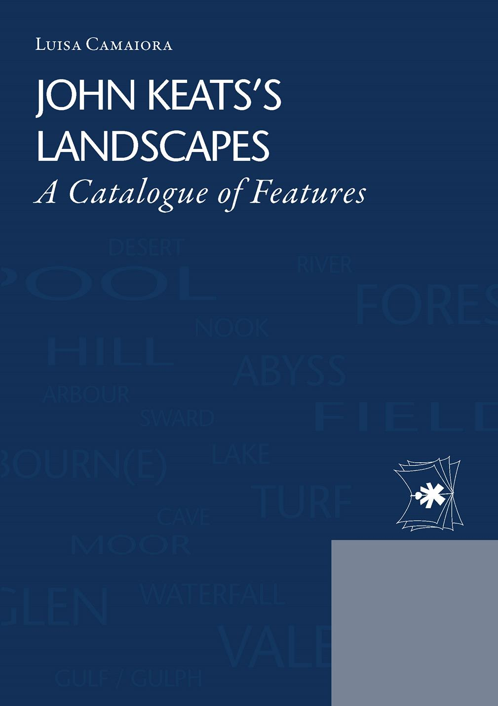 JOHN KEATS'S LANDSCAPES A CATALOGUE OF FEATURES