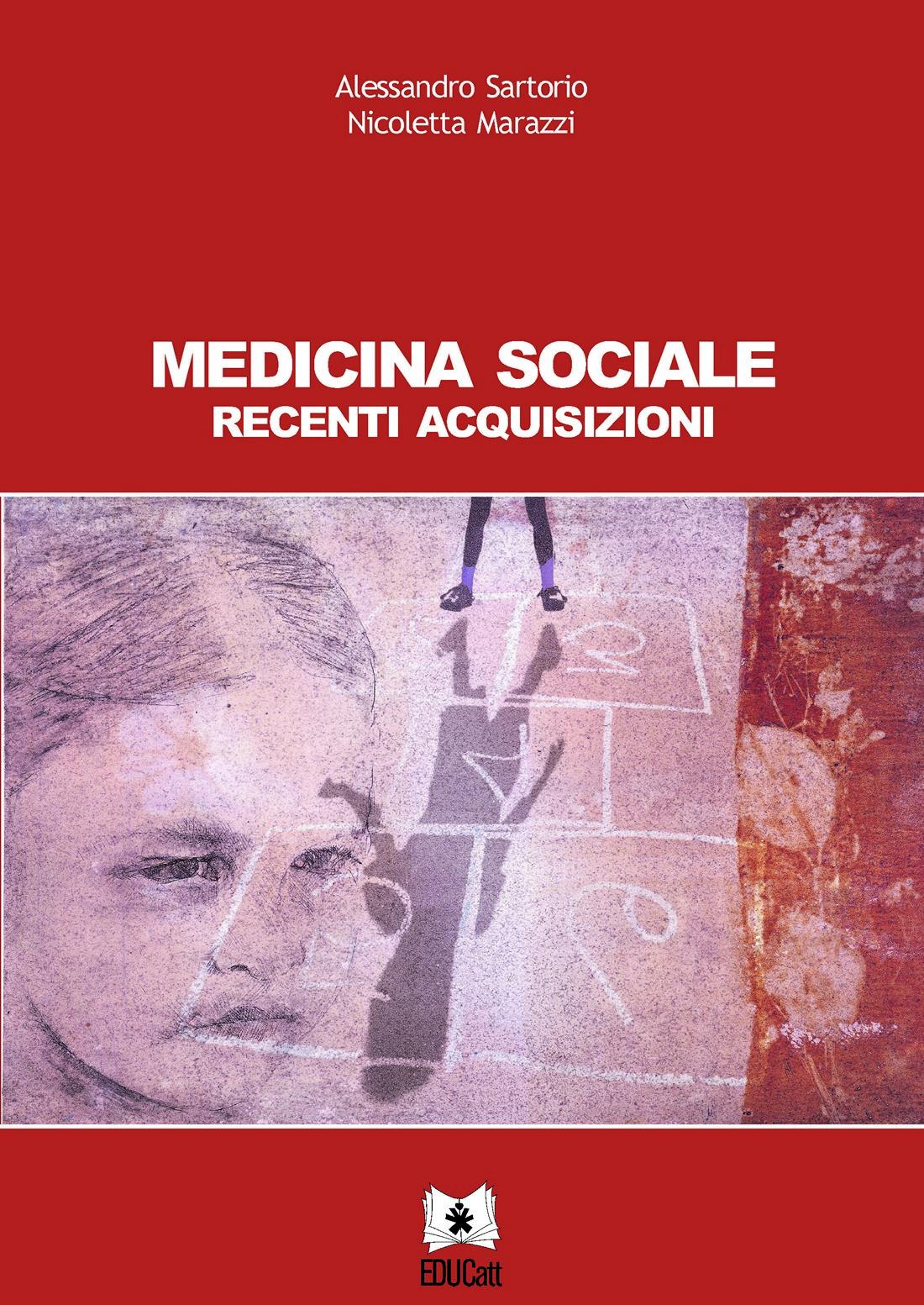 MEDICINA SOCIALE. RECENTI ACQUISIZIONI