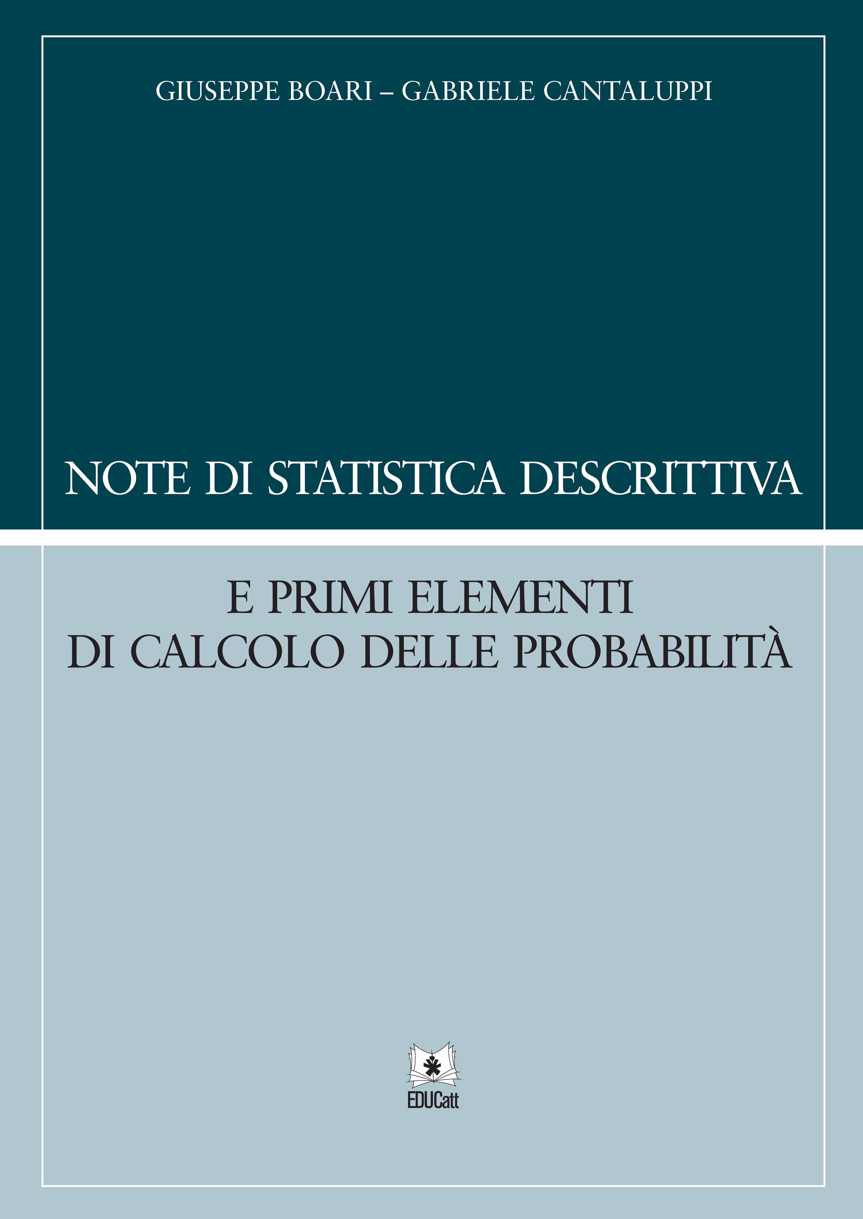 Note di statistica descrittiva e primi elementi di calcolo delle probabilità 2019