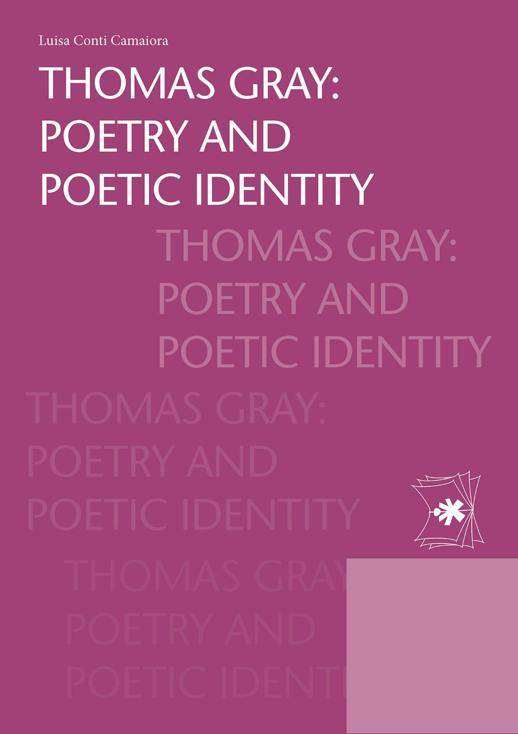 THOMAS GRAY POETRY AND POETIC IDENTITY