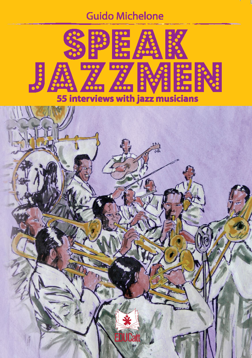 SPEAK JAZZMEN 55 INTERVIEWS WITH JAZZ MUSICIANS