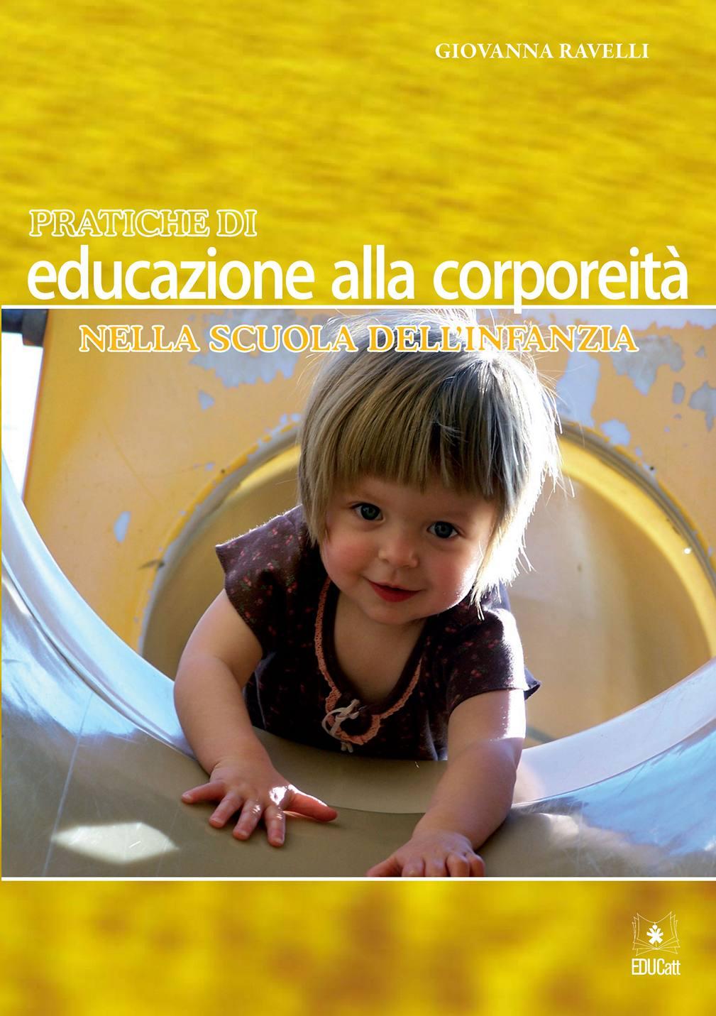 PRATICHE DI EDUCAZIONE ALLA CORPOREITA' NELLA SCUOLA DELL'INFANZIA