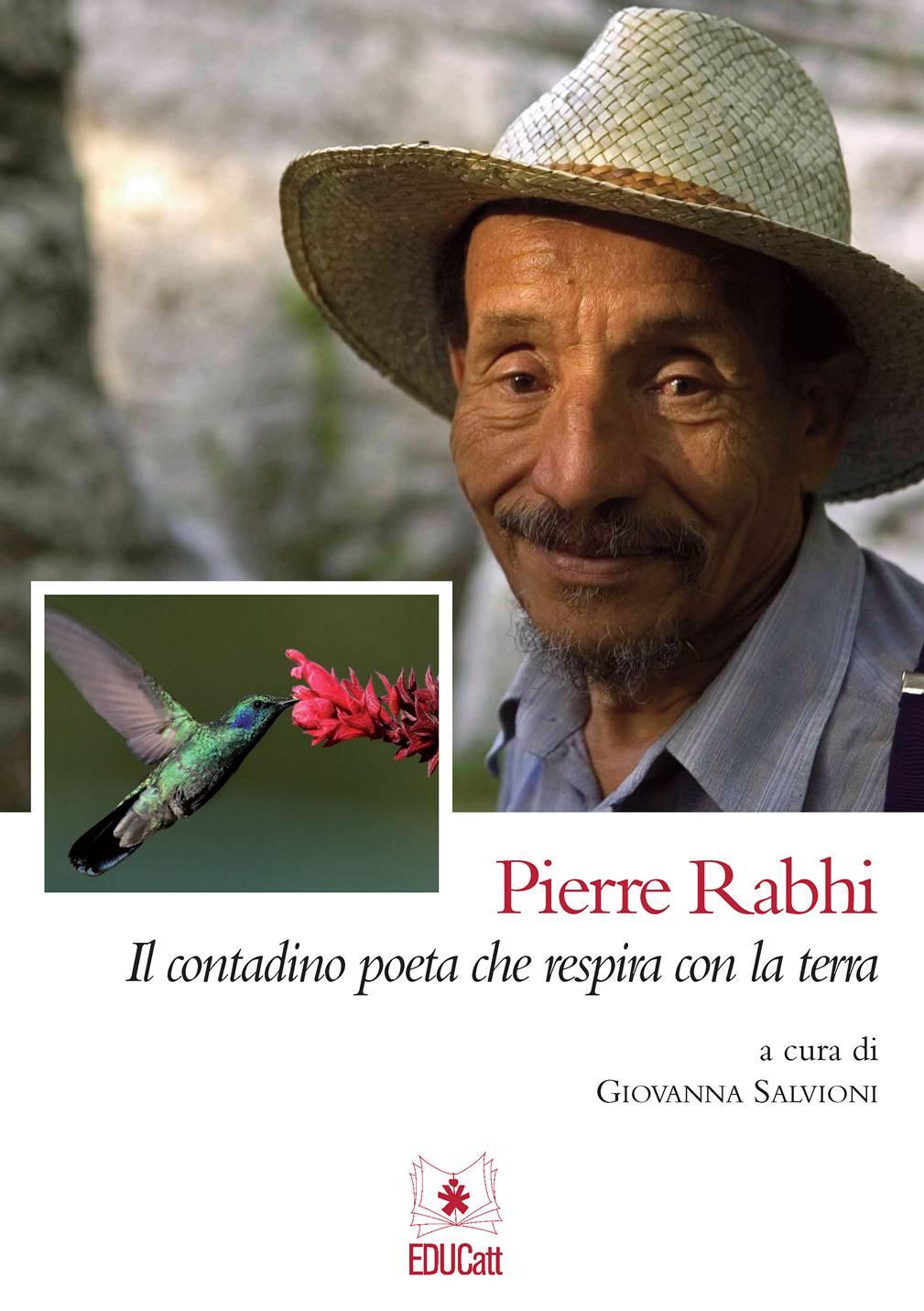 PIERRE RABHI IL CONTADINO POETA CHE RESPIRA LA TERRA