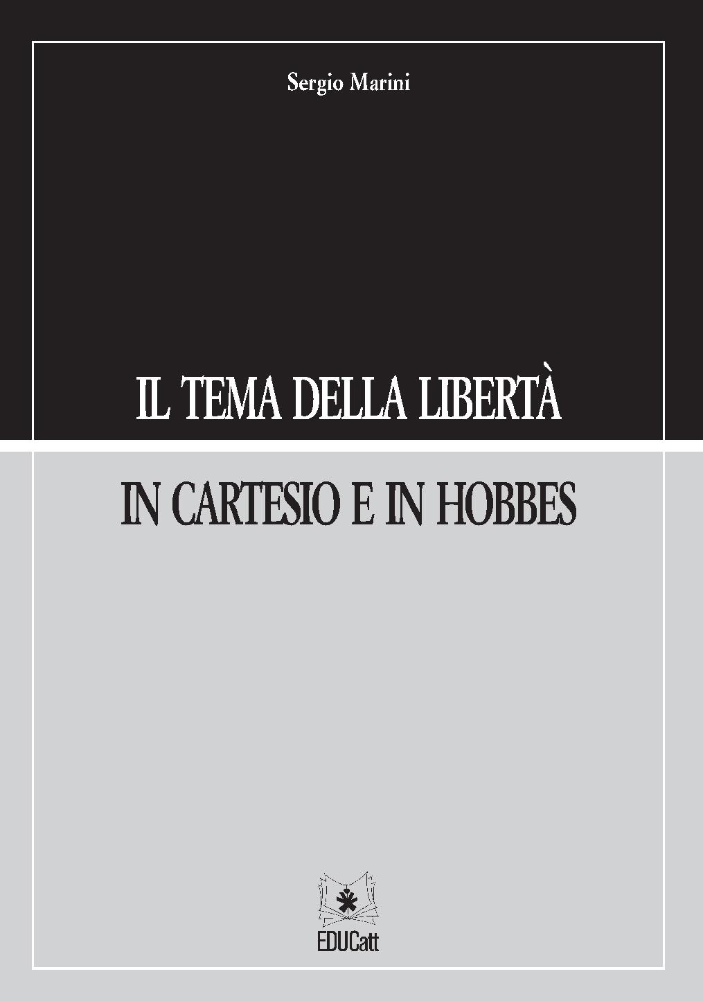 IL TEMA DELLA LIBERTA' IN CARTESIO E HOBBES