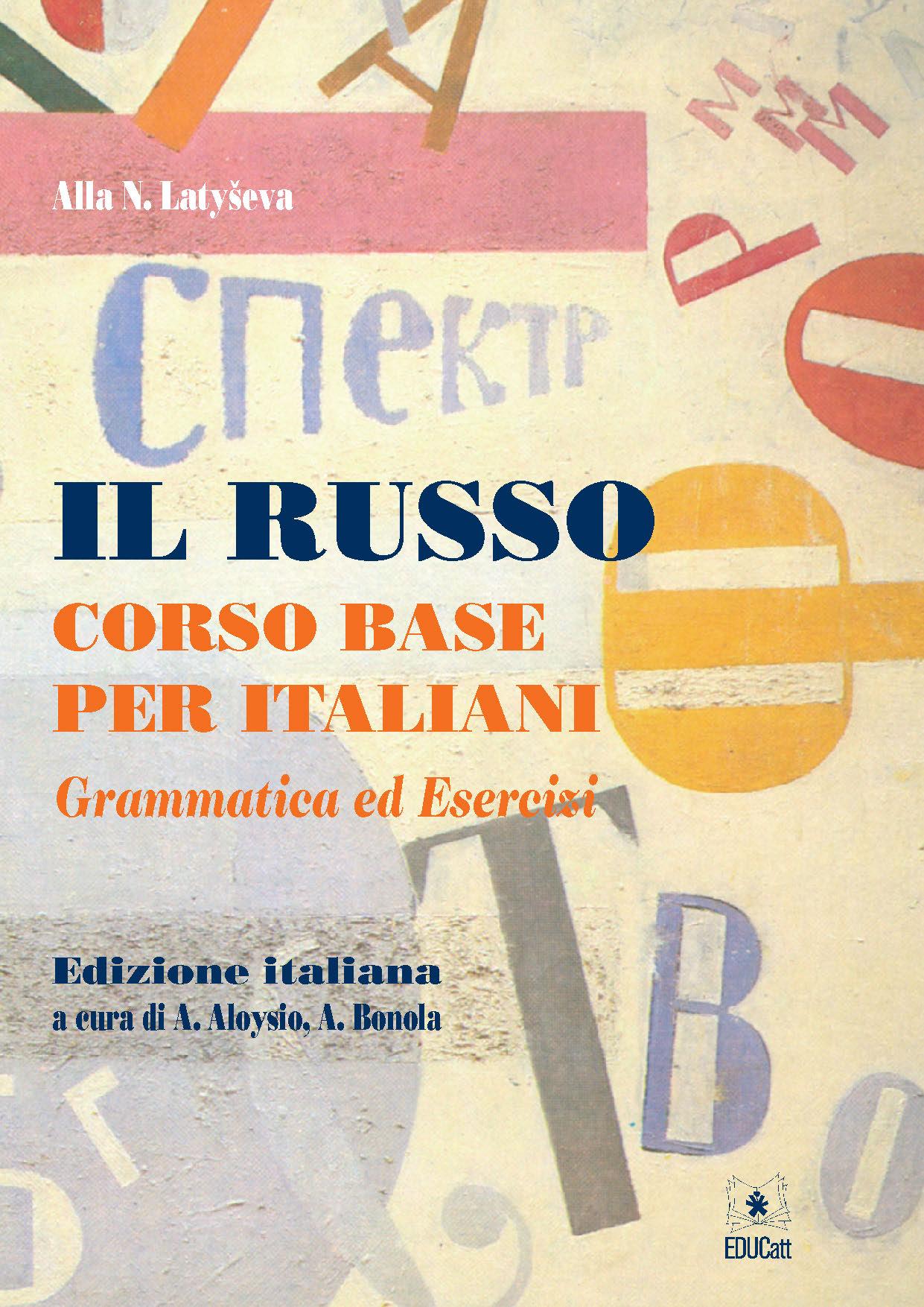 IL RUSSO CORSO BASE PER ITALIANI GRAMMATICA ED ESERCIZI