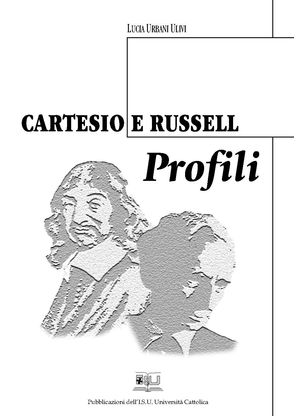 CARTESIO E RUSSELL. PROFILI