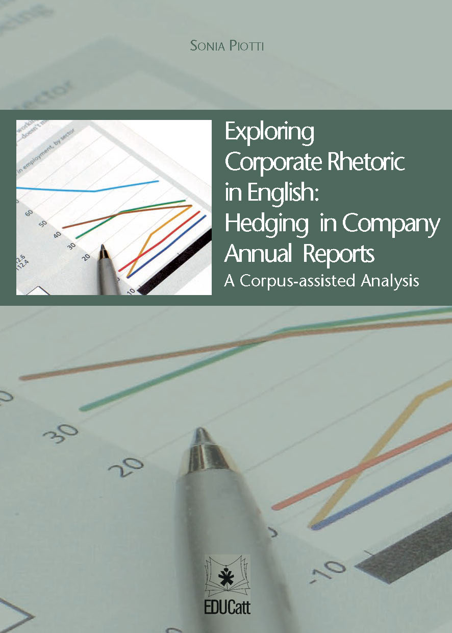 EXPLORING CORPORATE RHETORIC IN ENGLISH: HEDGING IN COMPANY ANNUAL REPORTS
