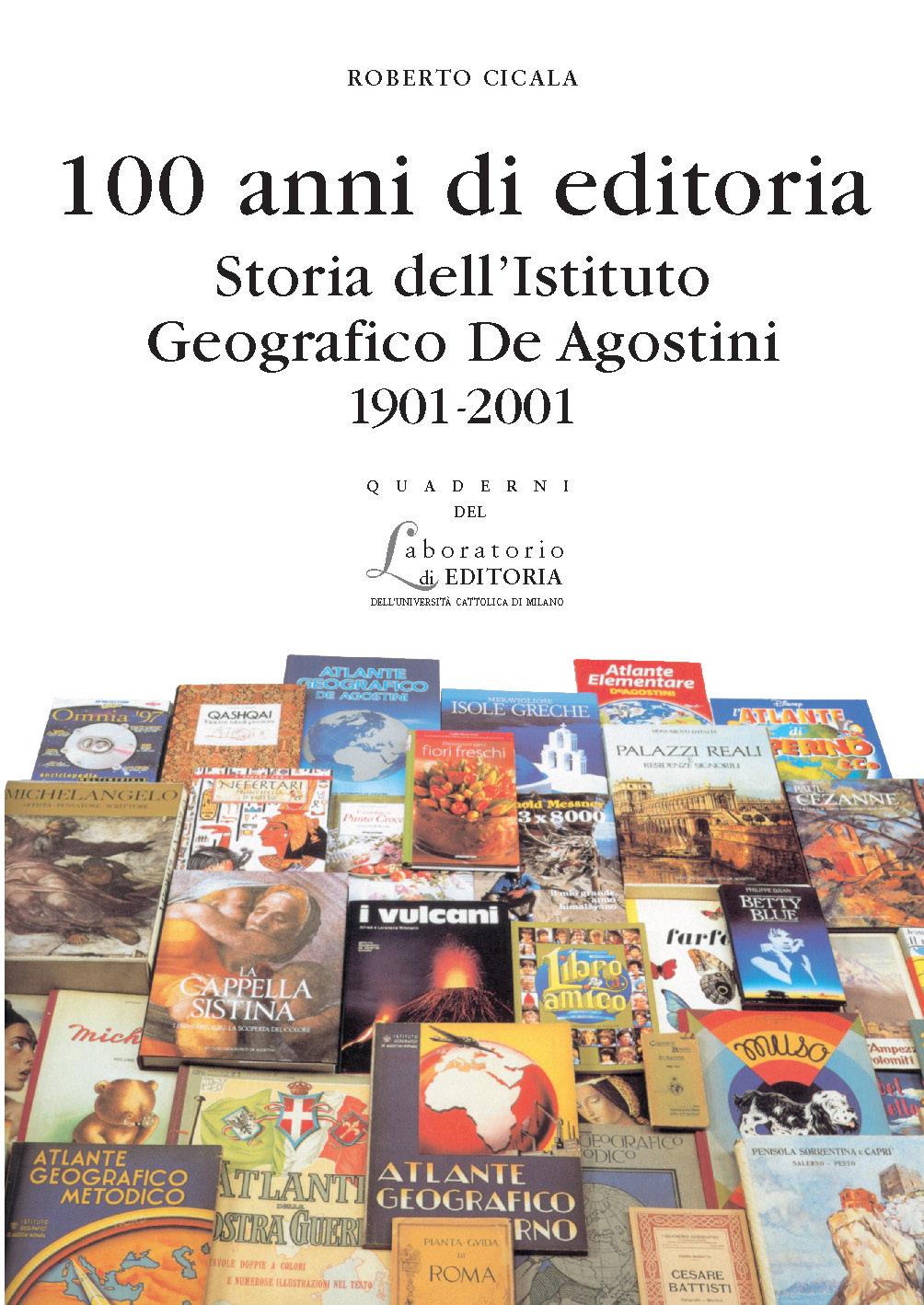 100 Anni Di Editoria. Quaderni Quale 1
