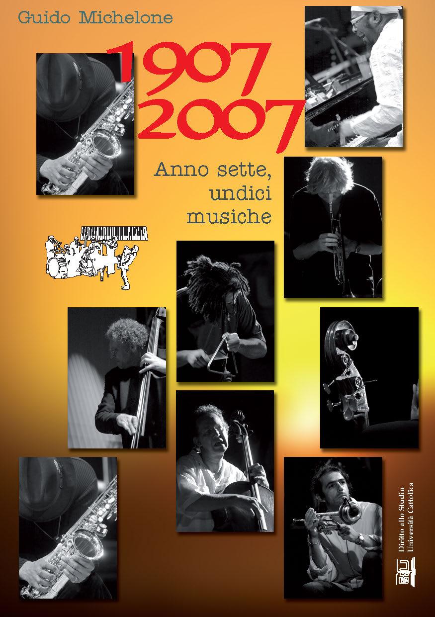 1907 2007 Anno Sette, Undici Musiche