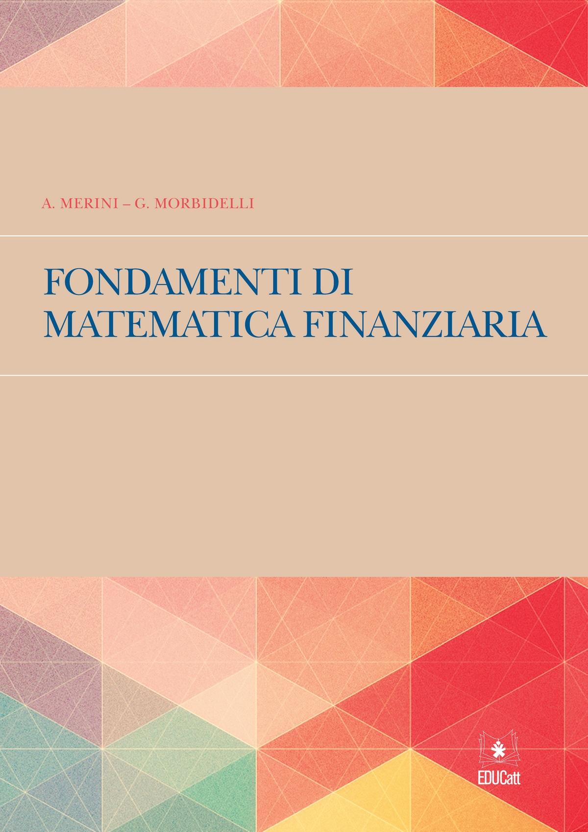 FONDAMENTI DI MATEMATICA FINANZIARIA