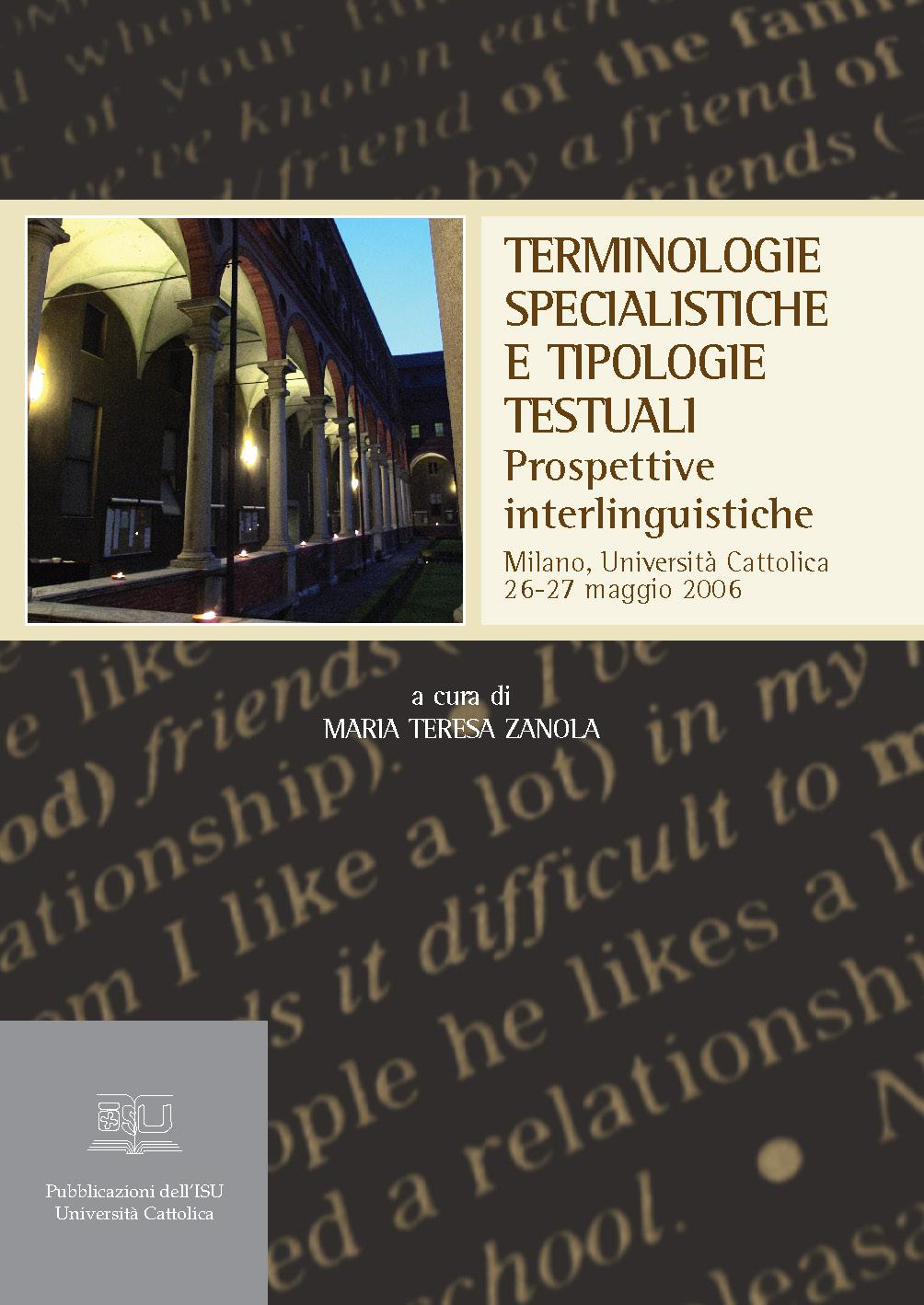 TERMINOLOGIE SPECIALISTICHE E TIPOLOGIE TESTUALI. PROSPETTIVE INTERLINGUISTICHE