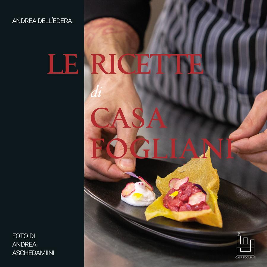 Le ricette di Casa Fogliani